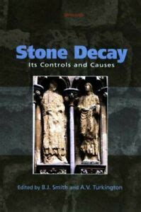 Stone Decay Its Causes And Controls