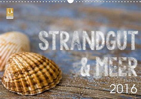 Strandgut 2016 Kalender 2016