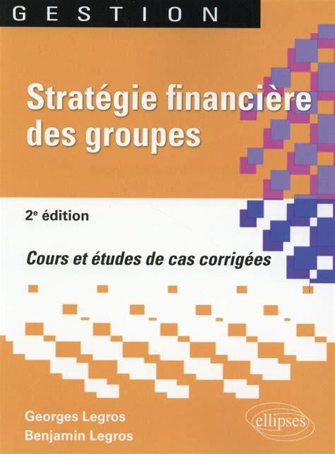 Strategie Financiere Des Groupes
