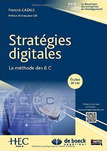 Strategies Digitales La Methode Des 6 C