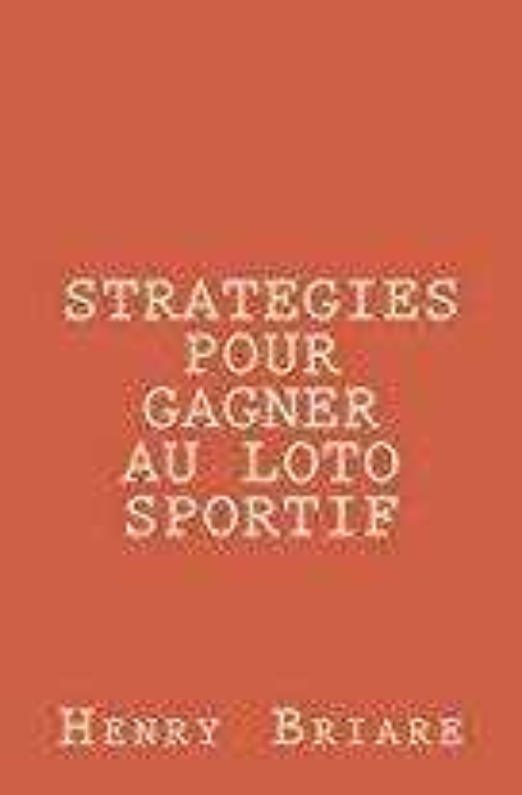 Strategies Pour Gagner Au Loto Sportif