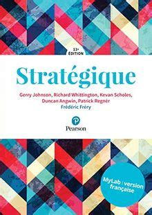 Strategique 11e Edition Mylab Version Francaise