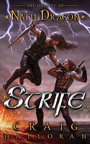 Strife: The Odyssey of Nath Dragon - Book 5 (The Lost Dragon Chronicles 1)