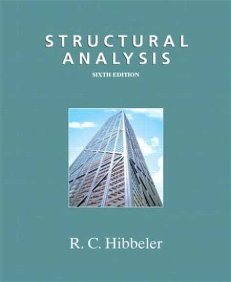 Structural Analysis Hibbeler 6th Edition Solutions Manual