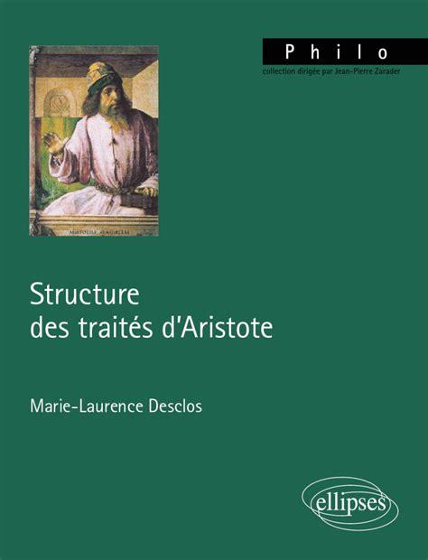 Structure Des Traites D Aristote