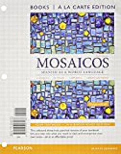 Student Activity Manual For Mosaicos