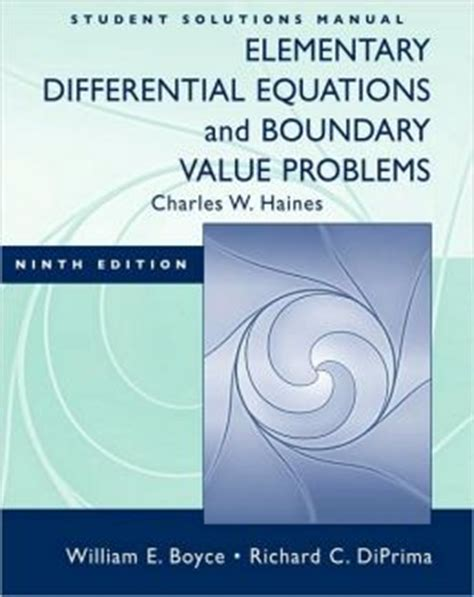 Student Solution Manual Elementary Differential Equations Boyce