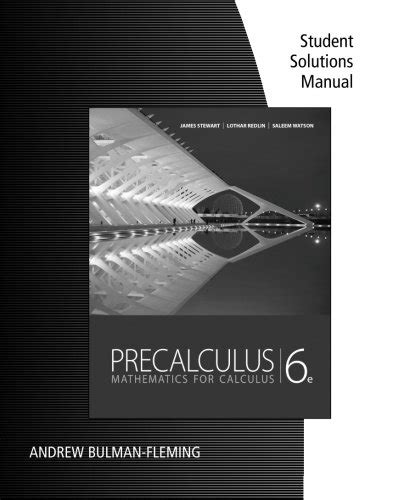Student Solution Manual For Stewart Redlin Watsons Precalculus Mathematics For Calculus 6th