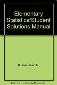 Student Solutions Manual For Elementary Statistics Bluman