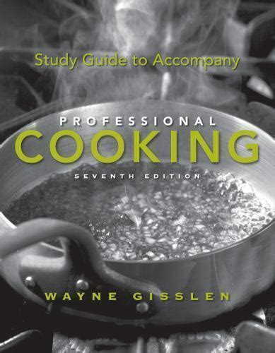 Study Guide For Professional Cooking