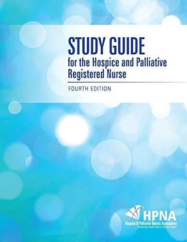 Study Guide For The Hospice And Palliative Registered Nurse