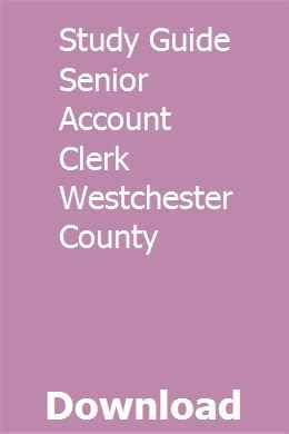 Study Guide Senior Account Clerk Westchester County