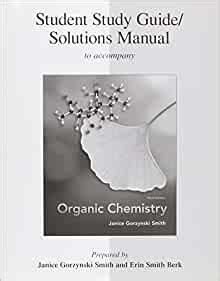 Study Guidesolution Manual For Organic Chemistry 3rd Edition By Smith Janice Berk Erin Smith 2010 Paperback