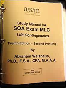 Study Manual Exam Mlc Weishaus