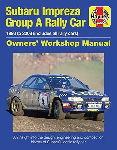 Subaru Impreza WRC Rally Car Owners Work (Owners' Workshop Manual)