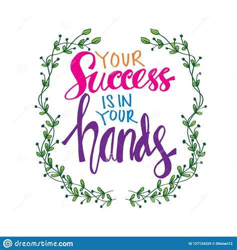 Success Is Yours!