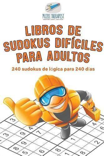 Sudokus Muy Dificiles Libros De Pruebas De Logica Para Adultos