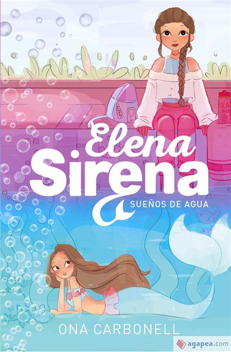 Suenos De Agua Serie Elena Sirena 1