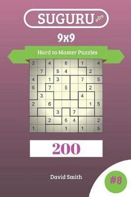 Suguru 200 Master Puzzles 9x9 Volume 2 Suguru Master