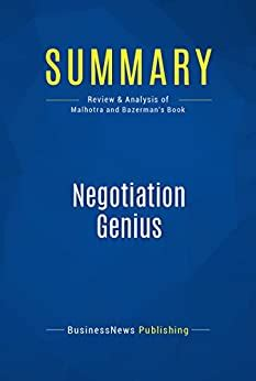 Summary Negotiation Genius Review And Analysis Of Malhotra And Bazerman S Book