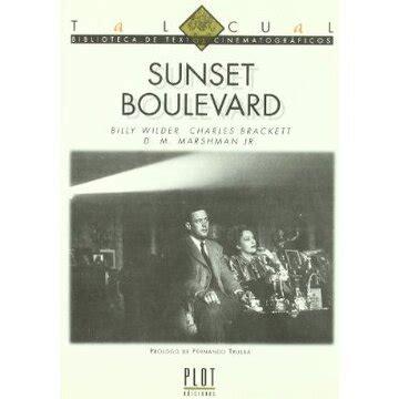 Sunset Boulevard Biblioteca De Textos Cinematograficos Tal Cual