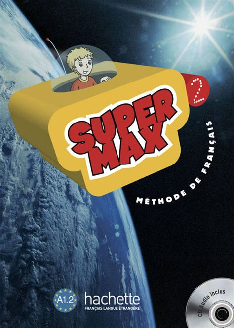 Super Max 2 Livre De Llve Methode De Francais Cd Audio Inclus