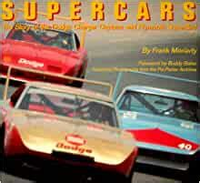 Supercars The Story Of The Dodge Charger Daytona And Plymouth Superbird By Frank Moriarty 1995 03