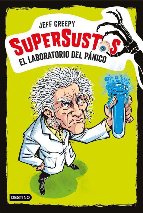 Supersustos El Laboratorio Del Panico