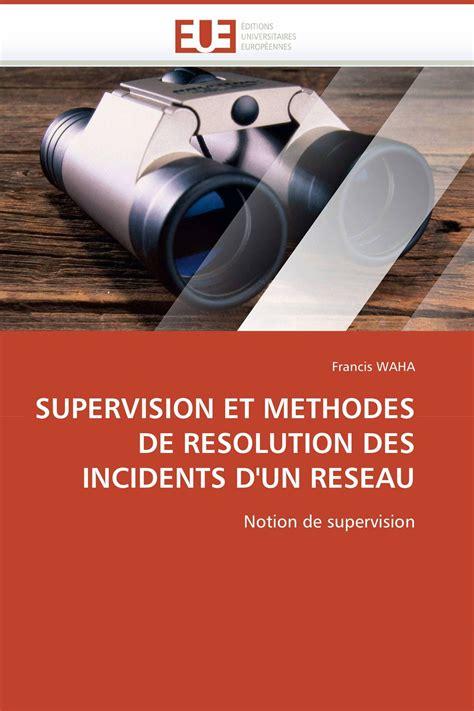 Supervision Et Methodes De Resolution Des Incidents Dun Reseau Notion De Supervision