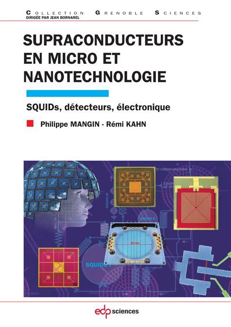 Supraconducteurs En Micro Et Nanotechnologie Squids Detecteurs Electronique