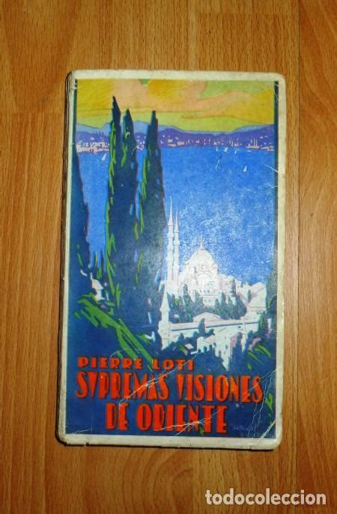 Supremas Visiones De Oriente Alcanza Hasta 1921