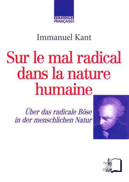 Sur Le Mal Radical Dans La Nature Humaine