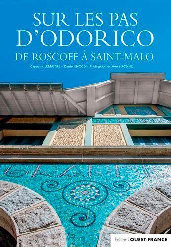Sur Les Pas D Odorico De Saint Malo A Roscoff