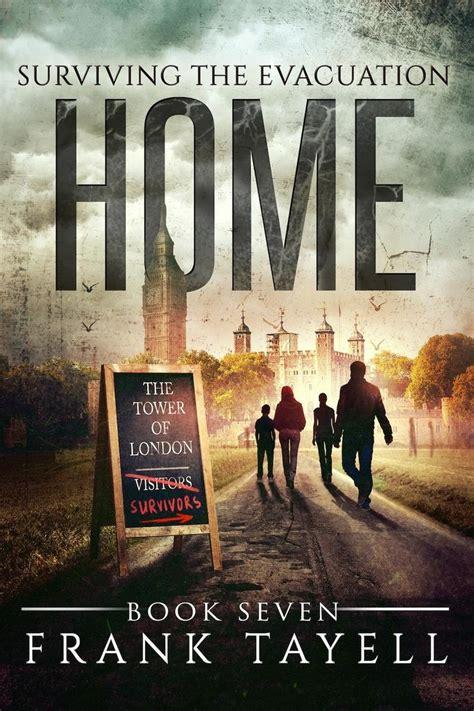 Surviving The Evacuation, Book 7: Home