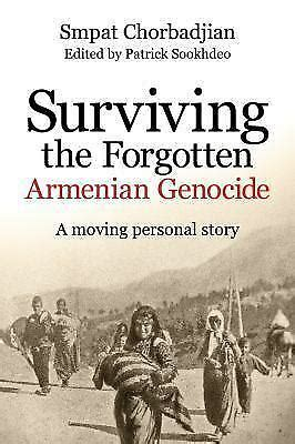 Surviving The Forgotten Armenian Genocide A Moving Personal Story