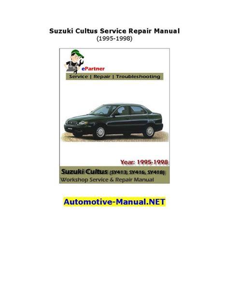 Suzuki Cultus 1995 2007 Workshop Service Manual For Repair
