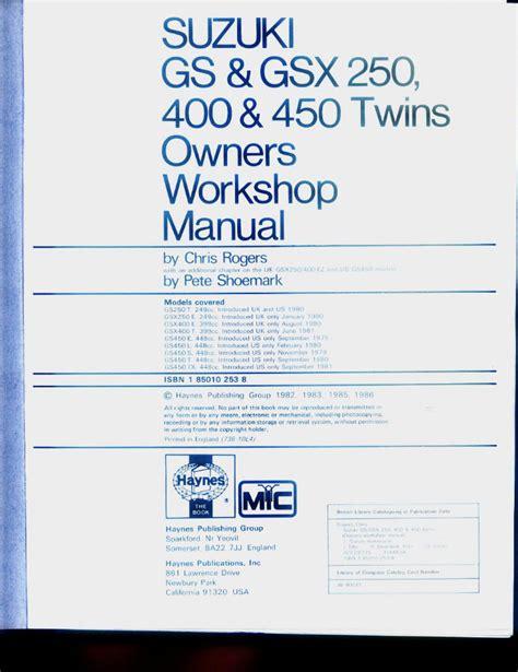 Suzuki Gs450 Gs450e Motorcycle 1979 1985 Full Service Repair Manual