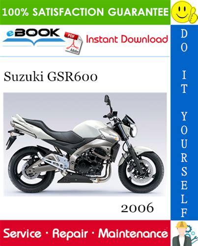 Suzuki Gsr600 Service Repair Workshop Manual 2006