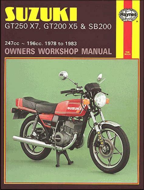 Suzuki Gt250 X7 Gt200 X5 Sb200 Workshop Service Repair Manual