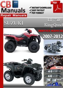 Suzuki Lt 750 King Quad 2007 2012 Service Manual