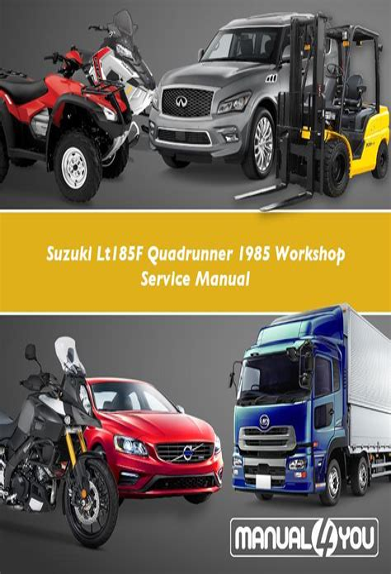 Suzuki Lt185f 1985 Workshop Service Manual For Repair