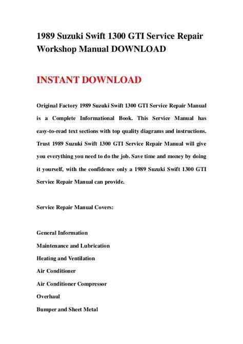 Suzuki Swift Gti Service Repair Workshop Manual 1989 Onwards