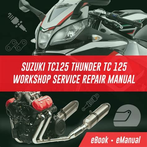 Suzuki Tc125 Thunder Tc 125 Workshop Service Repair Manual