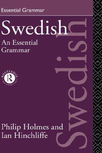 Swedish: An Essential Grammar (Routledge Essential Grammars)