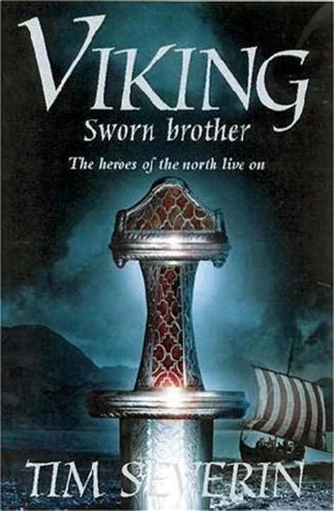 Sworn Brother Viking 2 Tim Severin