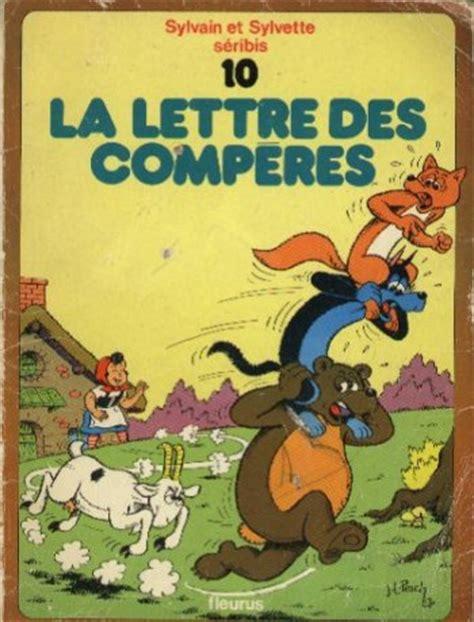 Sylvain Et Sylvette Tome 10 La Lettre Des Comperes