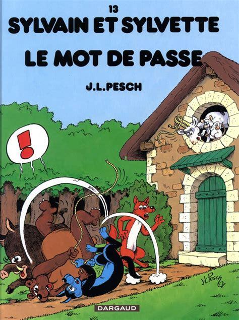 Sylvain Et Sylvette Tome 13 Mot De Passe Le