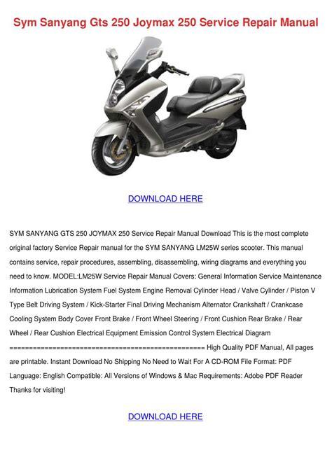 Sym Gts250 Joymax Service Repair Workshop Manual