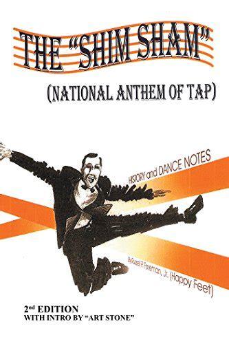 THE SHIM SHAM: (NATIONAL ANTHEM OF TAP) 2nd Edition