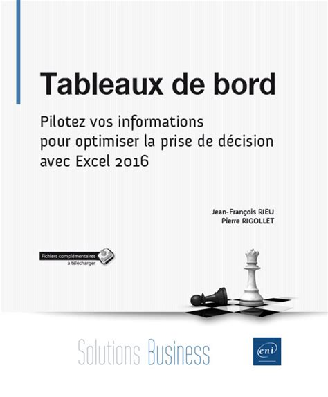 Tableaux De Bord Pilotez Vos Informations Pour Optimiser La Prise De Decision